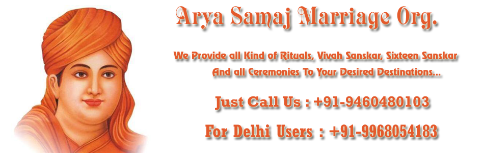 Arya Samaj Marriage Delhi Jaipur Call now